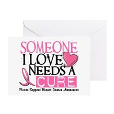 Needs A Cure BREAST CANCER Greeting Card