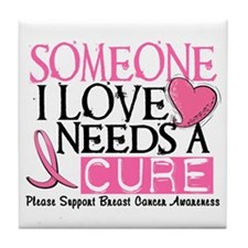 Needs A Cure BREAST CANCER Tile Coaster