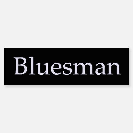 Bluesman Bumper Bumper Stickers