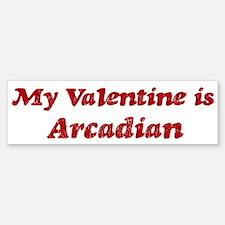 Arcadian Valentine Bumper Bumper Bumper Sticker