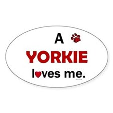 A Yorkie Loves Me Oval Decal