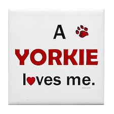 A Yorkie Loves Me Tile Coaster