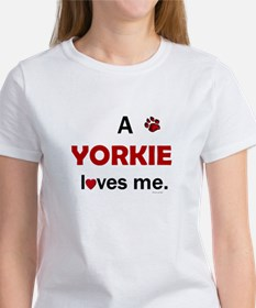 A Yorkie Loves Me Women's T-Shirt