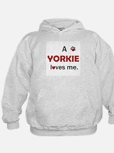 A Yorkie Loves Me Hoodie