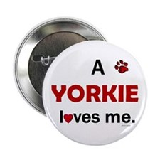 "A Yorkie Loves Me 2.25"" Button (10 pack)"