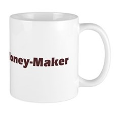 Shake Your Money Maker Mug