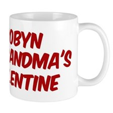 Robyns is grandmas valentine Mug