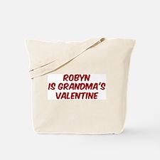 Robyns is grandmas valentine Tote Bag