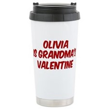Olivias is grandmas valentine Travel Mug
