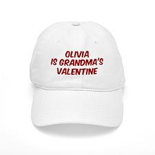 Olivias is grandmas valentine Baseball Cap
