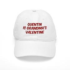 Quentins is grandmas valentin Baseball Cap