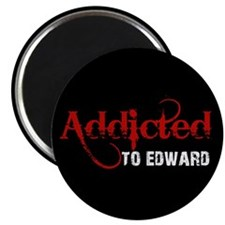 Addicted to Edward Magnet