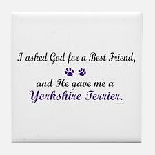 God Gave Me A Yorkshire Terrier Tile Coaster