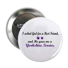 "God Gave Me A Yorkshire Terrier 2.25"" Button (10 p"