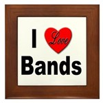 I Love Bands Framed Tile