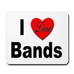 I Love Bands Mousepad