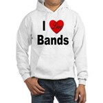 I Love Bands (Front) Hooded Sweatshirt