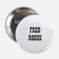 FRED ROCKS Button