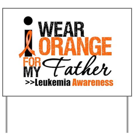 Leukemia (Father) Yard Sign