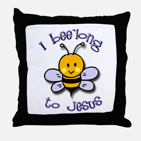 I Bee'long to Jesus (1) Throw Pillow