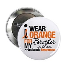 "Leukemia (Brother-In-Law) 2.25"" Button"