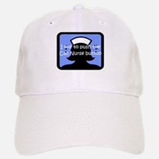 Call Nurse Baseball Baseball Cap