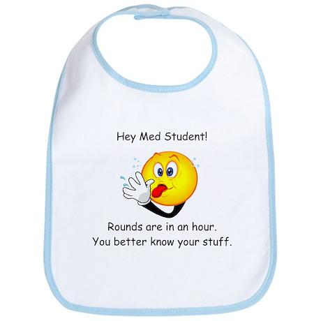 Hey Med Student Bib