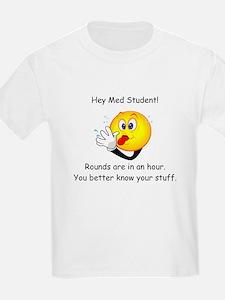 Hey Med Student T-Shirt