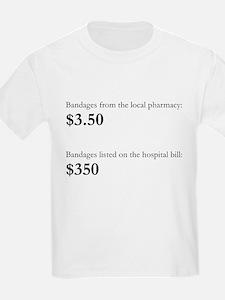 Bandages Cost ALOT T-Shirt