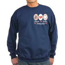 Peace Love Dentistry Sweatshirt