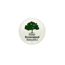"""Keep Brownwood Beautiful"" Mini Button (10 pack)"