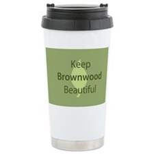 """Keep Brownwood Beautiful"" Travel Mug"