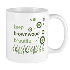 """Keep Brownwood Beautiful"" Mug"