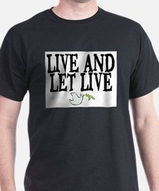 LIVE AND LET LIVE (DOVE) T-Shirt