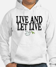 LIVE AND LET LIVE (DOVE) Hoodie