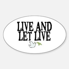 LIVE AND LET LIVE (DOVE) Decal