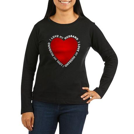 I Love My Husband - Women's Long Sleeve Dark T-Shi