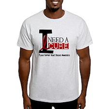 I Need A Cure Heart Disease Shirt T-Shirt