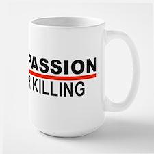 Compassion Over Killing Large Mug