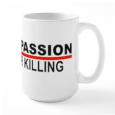Compassion Over Killing Mug