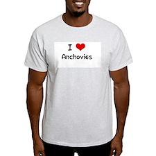 I LOVE ANCHOVIES Ash Grey T-Shirt