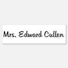 Mrs. Edward Cullen Bumper Bumper Bumper Sticker