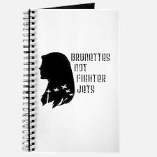 Brunettes Not Fighter Jets Journal