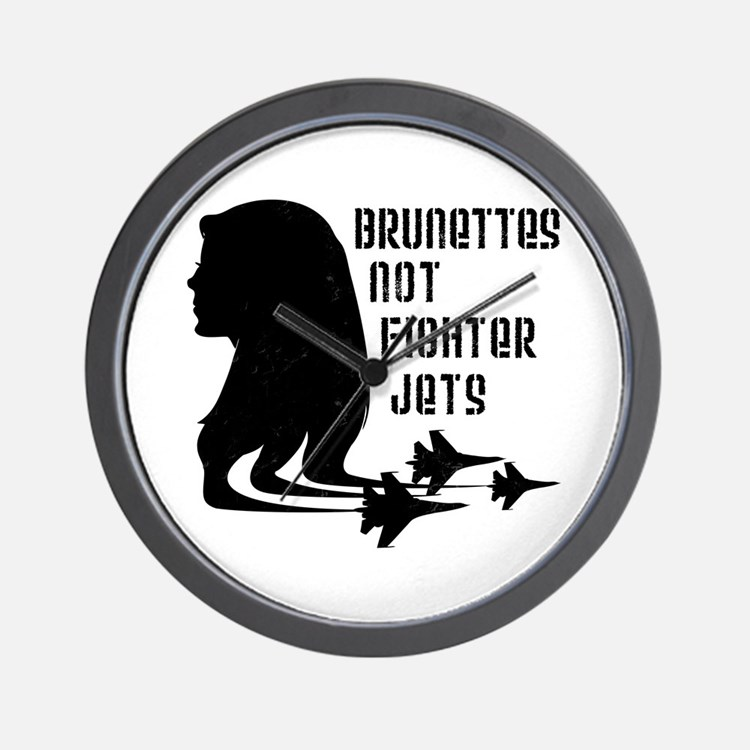 Brunettes Not Fighter Jets 2 Wall Clock