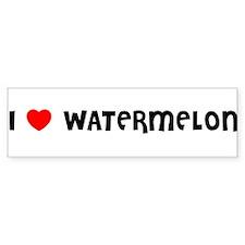 I LOVE WATERMELON Bumper Bumper Sticker