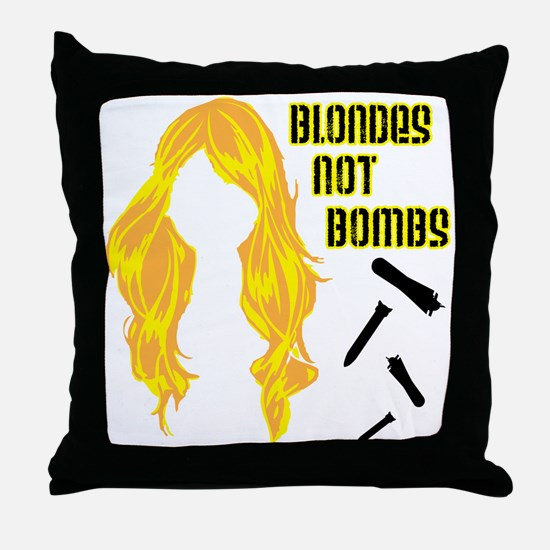 Blondes Not Bombs Throw Pillow