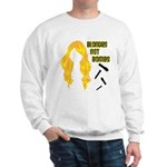 Blondes Not Bombs Sweatshirt