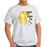 Blondes Not Bombs Light T-Shirt