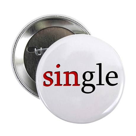"SINgle 2.25"" Button"