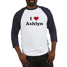 I Love Ashlyn Baseball Jersey